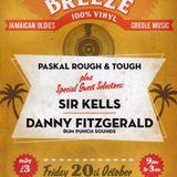 COOL BREEZE! Paskal R&T / Sir Kells / Danny Fitzgerald (Rum Punch Sounds)