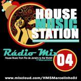 House Music Station - Radio Mix - Edição 04