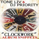 "Tone Liv & DJ Priority ""Clockwork"" Album Snippets"