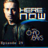 Here & Niow [Episode 29]