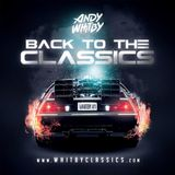 BACK TO THE CLASSICS - MIXED BY ANDY WHITBY