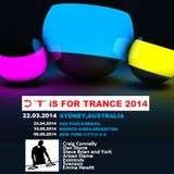 T iS FOR TRANCE  2014 [ March 22th SYDNEY DJ SET MIX ]