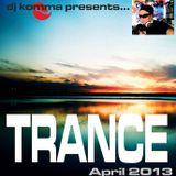 dj komma presents... April 2013 TRANCE