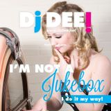 Dj Dee - I'm Not A Jukebox! Vol.2.