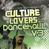 Culture Lovers with Dancehall V.3 mixed by Louie Don