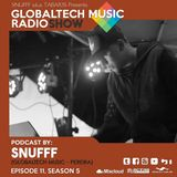 GlobalTech Music RadioShow, Podcast by SNUFFF, Ep 11