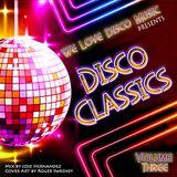 Disco Classics Vol 3 by DeeJayJose