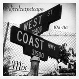 @djredcarpetcapo-Morning Mix West Coast Hip-Hop Wed 11-21-18