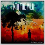 """""""Into the Wild"""" // [DJ-Mix] By Dennis Kruissen"""