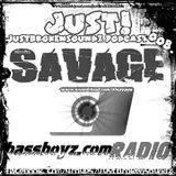 Savage - JustBrokenSoundz Podcast 4 www.Bassboyz.com Spain