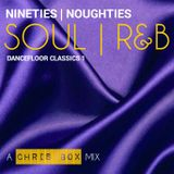 Nineties | Noughties Soul | R&B Dancefloor Classics 1 (October 2015)
