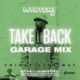 @DJMYSTERYJ | Old School Garage Mix | #TakeItBack Fri 11th May