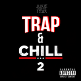 TRAP & CHILL 2 MIX