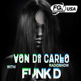 Von Di Carlo Radioshow @ RADIO FG USA #9 w/ FunkD Guest Mix