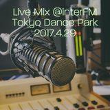 Live Mix at interFM Tokyo Dance Park 20170429