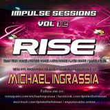 """Impulse Sessions Vol. 12 """"RISE"""" A blend of EDM, Tech House, Afro House and Dance music"""