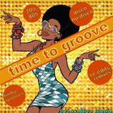 time to groove. from the past to today