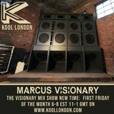Marcus Visionary - The Visionary Mix Show 061 - Kool London - Tues Aug. 3rd 2018
