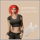 "[787] Dayna: ""Paramixed - feat. Hayley Williams"" @SMASH - 09/18/17"