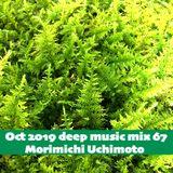 Oct 2019 deep music mix 67