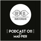 WOS Records - Podcast 011 by Mad Pier