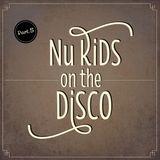 Nu Kids on the Disco Vol.5