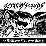 Scratchy Sounds: The Rock and The Roll of The World - Aug 27 2014