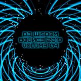 Dj Wisdom - Bounce 2019 - Volume 04