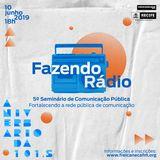 5º Seminário de Comunicação Pública Fazendo Rádio
