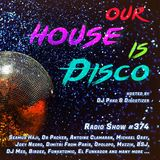 Our House is Disco #374 from 2019-02-22