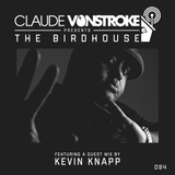 Claude VonStroke presents The Birdhouse 094