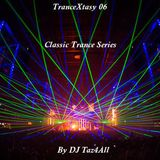 TranceXtasy 06 - Classic Trance Series