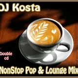 DJ Kosta - NonStop Pop & Lounge Mix  [CD1]  (2009)