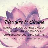 Pleasure & Shame ~ Shamanatrix Live @ Comox Valley Dance Temple