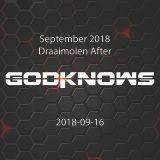 God Knows - Draaimolen after (2018-09-16)