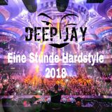 Deep_Jay - Eine Stunde Hardstyle 2018