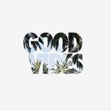 GOOD VIBES #01 By Julio da Silva