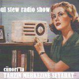 Cunort Presents Soul Stew Radio Show #31 [07th oct 2011]