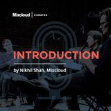Mixcloud Curates #1: Introduction