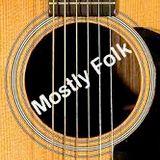 Mostly Folk Podcast episode 346