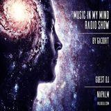 Napalm - Music In My Mind Radio Show Vol.71.