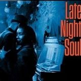 Late Night Soul on starpoint 10-12-18
