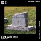 Barb Wire Halo w/ Hotfire LA - 5th February 2018