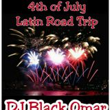 Mix By Blacko 4th Of July Latin Road Trip 7-3-2015