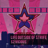 Life Outside of Strife 01 - S2 Vicious