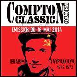 Compton Classic - Emission du 18 Mai 2014