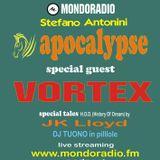 Apocalypse  @ Mondoradio 55 17 Giugno 2018 ( guest Vortex )