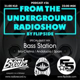 FLIP5IDE - From The Underground Radioshow podcast #026 with Bass Station