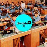 Chicclete FM #5