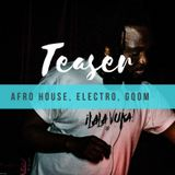 Afro House, Gqom, Electro